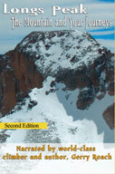 Longs Peak - The Mountain and Your Journeys - 2nd Edition